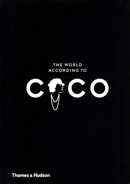 The World According to Coco: The Wit and Wisdom of Coco Chanel обложка книги