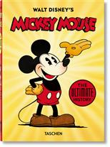 Walt Disney's Mickey Mouse. The Ultimate History. 40th Anniversary Edition, Kaufman J., Gerstein D., Iger B. обложка-превью