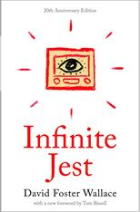 Infinite Jest. 20th Anniversary Edition, Wallace D. F. обложка-превью
