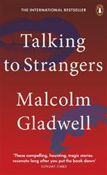 Talking to Strangers: What We Should Know about the People We Don't Know, Gladwell Malcolm обложка-превью