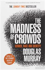 Madness of Crowds: Gender, Race and Identity, Murray D. обложка-превью