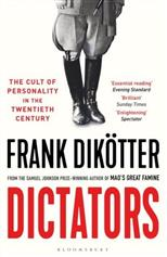Dictators: The Cult of Personality in the Twentieth Century, Dikotter F. обложка-превью
