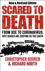 Scared to Death: From BSE to Coronavirus: Why Scares are Costing Us the Earth, Booker C., North R. обложка-превью