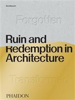 Ruin and Redemption in Architecture обложка-превью