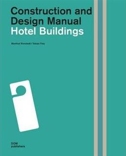 Hotel Buildings: Construction and Design Manual обложка книги